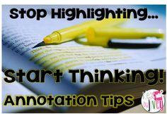 Stop Highlighting... Start Thinking!