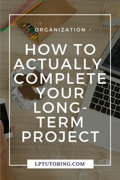 Ever scrambled to complete a project the night before it was due? Find out how to plan for and actually complete that long-term project! Planning School, Goal Planning, Lesson Planning, Study Skills, Study Tips, School Resources, Teaching Resources, Classroom Organization, Classroom Management