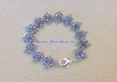 Winter Blue Bracelet- Beginner Tutorial  1 hr