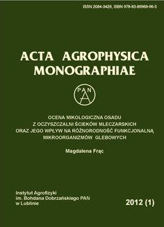 Acta Agrophisica Monographiae http://www.old.acta-agrophysica.org/pl/monografie.html?stan=lista