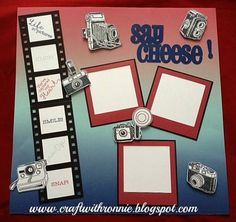 'Say Cheese' scrapbook layout by Ronnie Johnson.  CTMH Regatta CTMH SOTM Life in Pictures