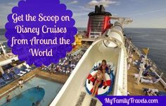 Ready for a Disney Cruise? Learn the ins and outs of Mickey's Disney cruise reach around the world.  MyFamilyTravels.com