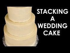 ▶ How to Make a Wedding Cake: Stacking a 3 Tier Wedding Cake (Part 2) from Cookies Cupcakes and Cardio - YouTube