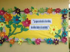Spring Flower Bulletin Board Idea--Not sure what it says but the flowers are beautiful