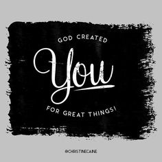 God created you to do great things! Jesus Scriptures, I Love You Lord, Bible Verses About Strength, Christine Caine, Love Is Everything, Fight The Good Fight, Sunday Quotes, Follow Jesus, Jesus Is Lord