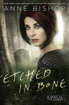 Download Etched in Bone (A Novel of the Others) from Anne Bishop...THE NEW YORK TIMES BESTSELLER!  Anne Bishop returns to her world of the Others, as humans struggle to survive in the shadow of shapeshifters and vampires far more powerful than themselves...   After a human uprising was brutally put down by the Elders—a primitive and lethal form of the Others—the few cities left under human control are far-flung. And the people within them now know to fear the no-man's-land beyond their…