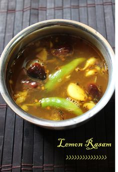 Lemon Rasam / South Indian Soup with Lemon ( No Tomato / No Dal ) - Yummy Tummy - Lemon Rasam / South Indian Soup with Lemon. Spicy with a tang. Easy to make. Veg Recipes, Curry Recipes, Indian Food Recipes, Vegetarian Recipes, Cooking Recipes, Recipies, Indian Soup, Indian Dishes, Rasam Recipe