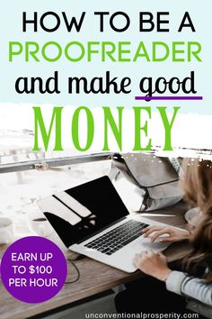 Proofreading is one of the final steps in the process of content creation – so for example, a blog article that you read will have often a proofreader work on it before it is published. You can make money as a freelance proofreader and make good money working for yourself!