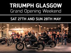 Triumph Glasgow Grand Opening Weekend May 2017 Opening Weekend, Grand Opening, Glasgow, Competition, Monster Trucks, Events, Opening Day