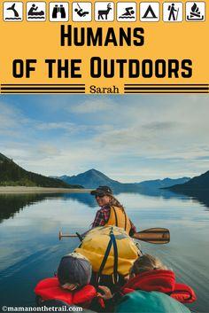 Humans of the Outdoors - Sarah - mamanonthetrail.com
