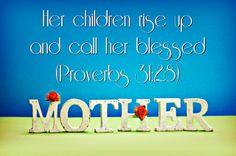 Proverbs 31:28 | Flickr - Photo Sharing!