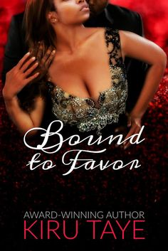 A pleasure to read #BookReview Bound to Favor by @KiruTaye #Romance #Africa #Giveaway - Love Bites And Silk