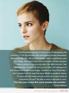 Emma Watson. Oh she's so wise!
