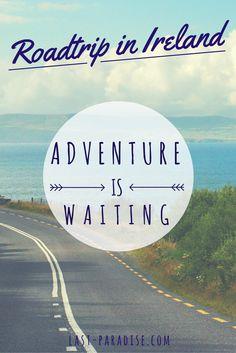 Roadtrip in Ireland - Adeventure is waiting!