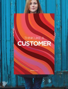 """Poster """"Think Like a Customer"""""""