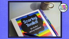 Setting Up a Scoring Toolkit for Student Writing