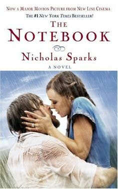 The Notebook (1996)  (The first book in the Calhoun Family Saga series)  A novel by Nicholas Sparks