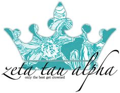 Only the best get crowned #ZTA Zeta Tau Alpha