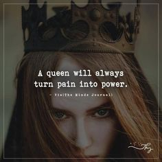 A queen will always turn pain into power – themindsjournal.c… A queen will always turn pain into power – themindsjournal. Sassy Quotes, Attitude Quotes, Quotes To Live By, Chin Up Quotes, Stay Strong Quotes, Super Quotes, Change Quotes, Positive Quotes, Motivational Quotes