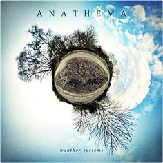 Weather systems - Anathema