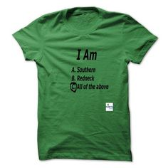 I Am Southern Redneck Multi Choice T Shirts, Hoodie. Shopping Online Now ==► https://www.sunfrog.com/LifeStyle/I-Am-Southern-Redneck-Multi-Choice-.html?41382