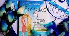 Socrates in Love: o amor sobrevive ao tempo,Kyoichi Katayama &Kazumi Kazui, São Paulo: Editora JBC, 2011, 192 pág.   Tradução: Mariana...