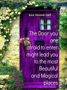 ~♥~The door that you are afraid to enter