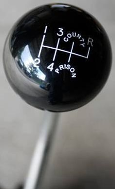 Hot Rod Shift Knob - County Jail or Prison? Hot Rods, Volkswagen, Automobile, Car Memes, Car Humor, American Muscle Cars, Car Car, Fast Cars, Custom Cars