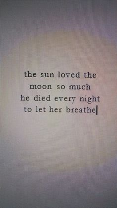 Love this quote, maybe modify the words for a friendship tattoo, with a Sun . Cute Quotes, Great Quotes, Quotes To Live By, Inspirational Quotes, Moon Love Quotes, Goodnight Moon Quotes, The Words, My Sun And Stars, Motivation