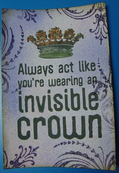 Invisible crown.