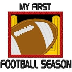 My First Football Season 2 Applique - 3 Sizes! | What's New | Machine Embroidery Designs | SWAKembroidery.com Nobbie Neez Kids
