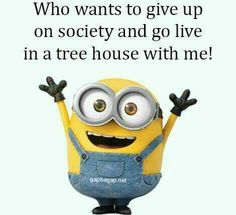Funny Meme About Society vs. Tree House By The Minions