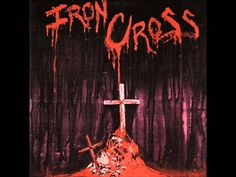 Iron Cross-Iron Cross (FULL ALBUM, 1986)