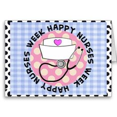 Happy Nurse's Week Greeting Cards http://www.zazzle.com/happy_nurses_week_greeting_cards-137731698223222130?rf=238282136580680600*