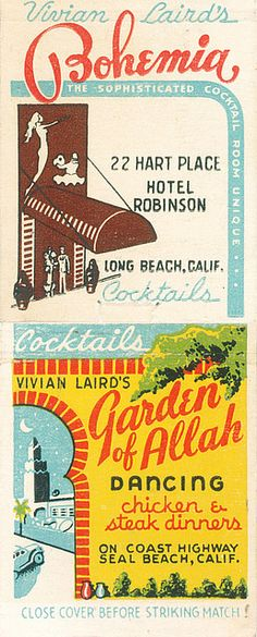 Matchbook cover from Garden of Allah which was a big hangout for movie stars - should have been called Garden of Bohemia. Some stories are being published in memoirs and they are astounding!