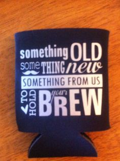 I better see this at the next wedding I go to...clever... Wedding koozies by Allhungupwallart on Etsy