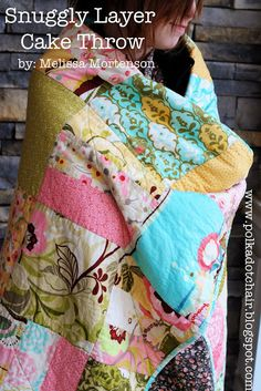 Snuggly Layer Cake Quilt  Tutorial