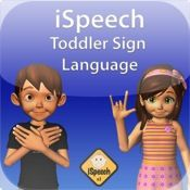 iSpeech Toddler Sign Language - as originally pinned by @Apraxia KIDS - Re-pinned by #PediaStaff.  Visit http://ht.ly/63sNt for all our pediatric therapy pins