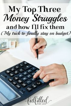 How I plan to fix my top three money struggles--staying on a budget, tracking my spending, and using cash.