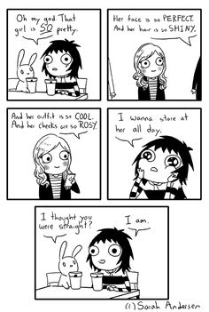 "sarahseeandersen: ""Whether you actually wanna date them or not (or are confused about it), girls are just PRETTY. """