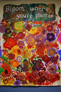- love the little flowers and bloom where you are planted theme. art auction, all grades.... do cut out flower, then paste to make bigger