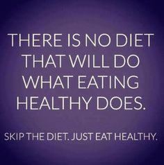 There is no diet that will do what healthy eating does. Yep. Its not a diet. Its a lifestyle. And its awesome. #primal #paleo primal-living