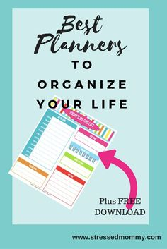 Are you looking for the perfect planner to finally get organized?  Click here for a the best planners to organize your life plus get this FREE colorful download.