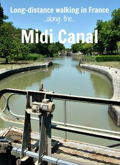 Tips for planning a long-distance walk…along the…Midi Canal