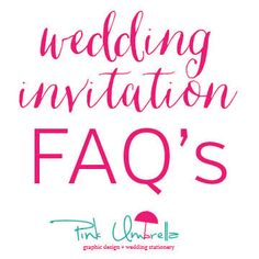 Wedding Invitation FAQ Frequently Asked Questions by Pink Umbrella Designs Pink Umbrella, Wedding Tips, Wedding Invitations, Mountain, This Or That Questions, Friends, Marriage Tips, Wedding Invatations, Amigos