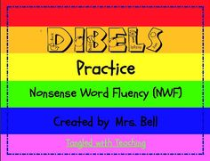 DIBELS First Grade Reading Nonsense Word Fluency Practice