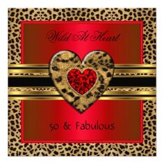 50 & fabulous Leopard Wild At Heart Black Gold Red Custom Invite