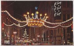 "Kansas City, Missouri  ""Christmas in Downtown KC"" Lighted Crown 1965 ...it was so pretty"