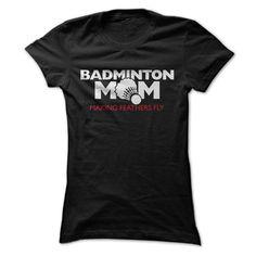 Badminton Mom T-Shirts, Hoodies. BUY IT NOW ==► https://www.sunfrog.com/Sports/Badminton-Mom-56816354-Ladies.html?id=41382