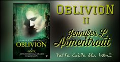 """Recensione """"Oblivion II – attraverso gli occhi di Daemon"""" di Jennifer L. Armentrout"""